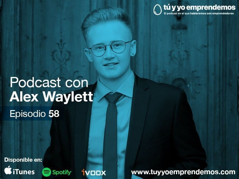58. empresario y emprendedor como alex waylett